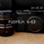 『FUJIFILM X-E3』レビュー!Panasonicユーザーから見てFUJIFILMは魅力的なのか?